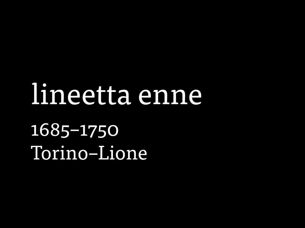 lineetta enne 1685–1750 Torino–Lione