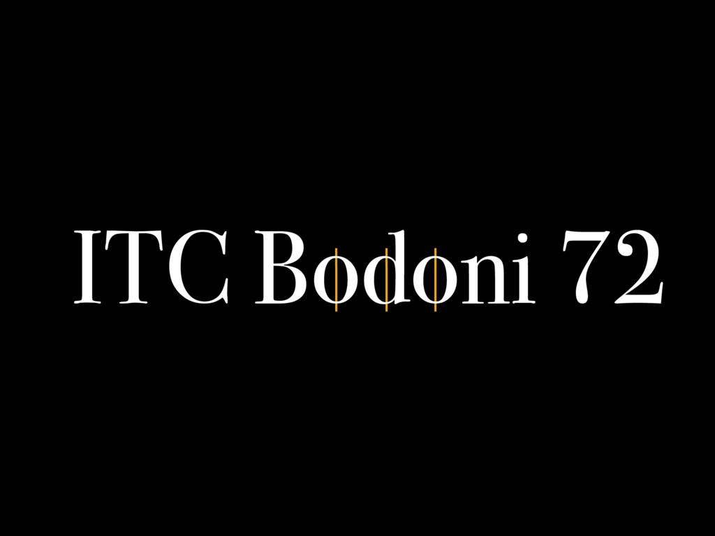 ITC Bodoni 72