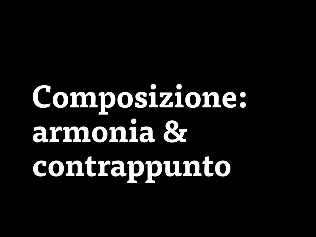 Composizione: armonia & contrappunto