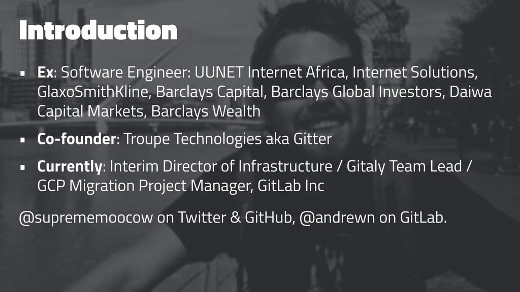 Introduction • Ex: Software Engineer: UUNET Int...