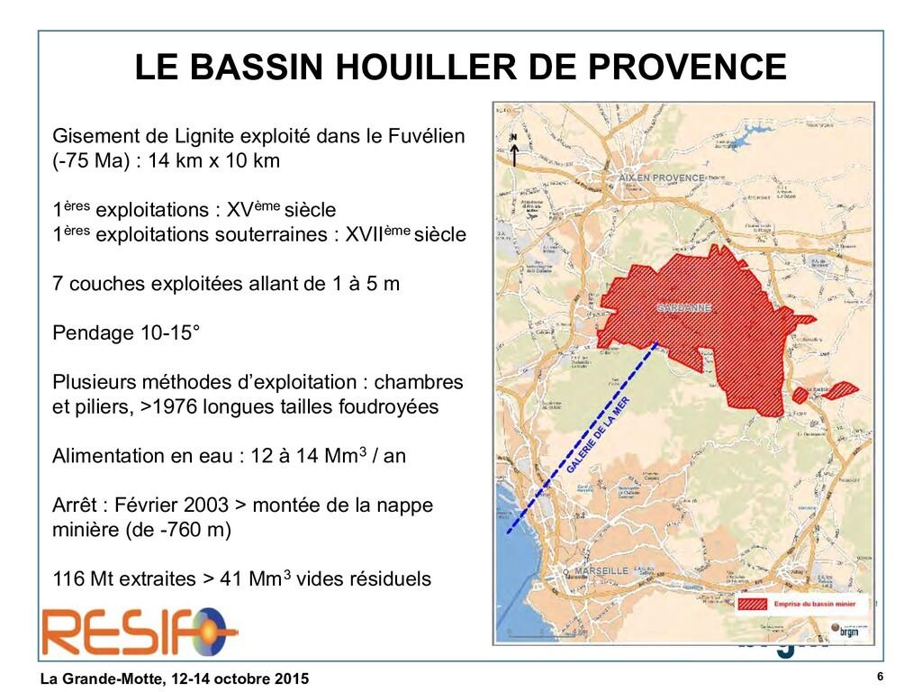 6 La Grande-Motte, 12-14 octobre 2015 LE BASSIN...