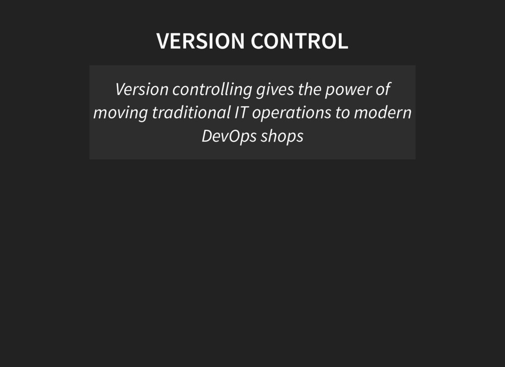 VERSION CONTROL Version controlling gives the p...