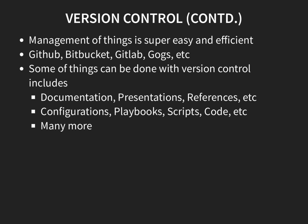 VERSION CONTROL (CONTD.) Management of things i...