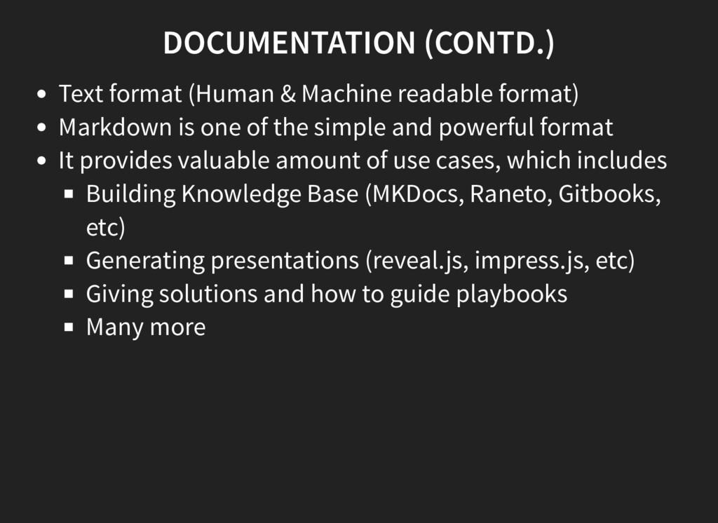 DOCUMENTATION (CONTD.) Text format (Human & Mac...