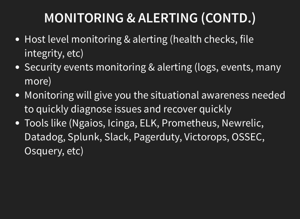 MONITORING & ALERTING (CONTD.) Host level monit...