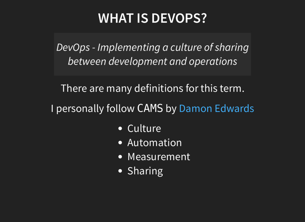 WHAT IS DEVOPS? DevOps - Implementing a culture...