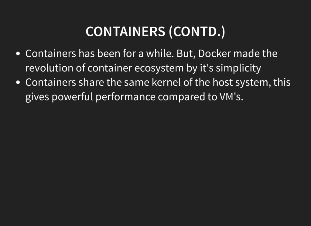 CONTAINERS (CONTD.) Containers has been for a w...