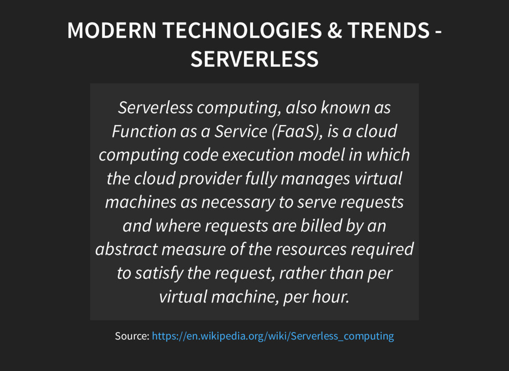 MODERN TECHNOLOGIES & TRENDS - SERVERLESS Serve...