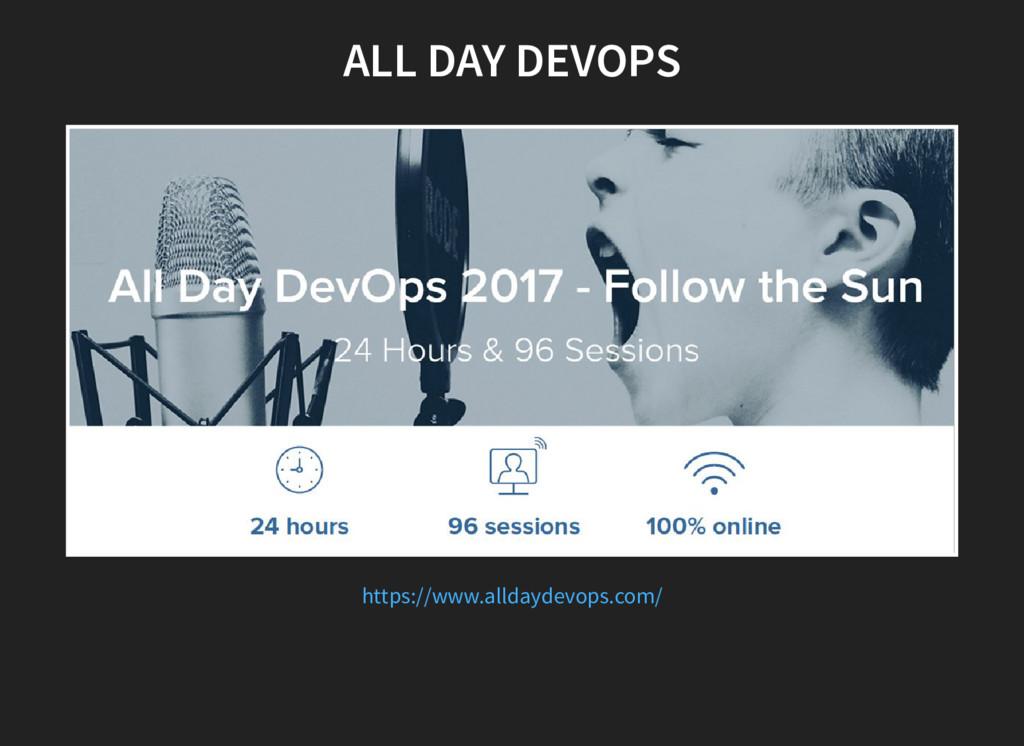 ALL DAY DEVOPS https://www.alldaydevops.com/