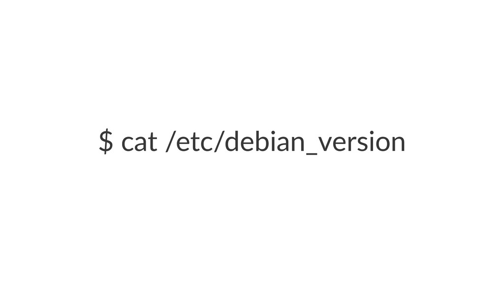 "$""cat""/etc/debian_version"