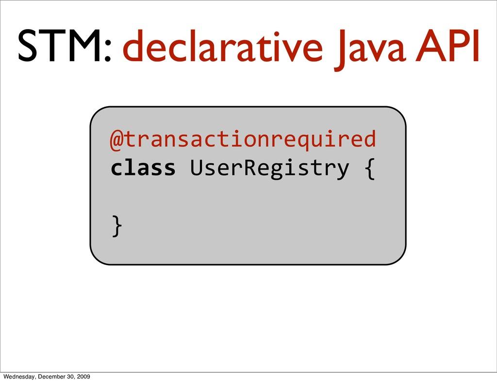 @transactionrequired classUserRegistry{  }...