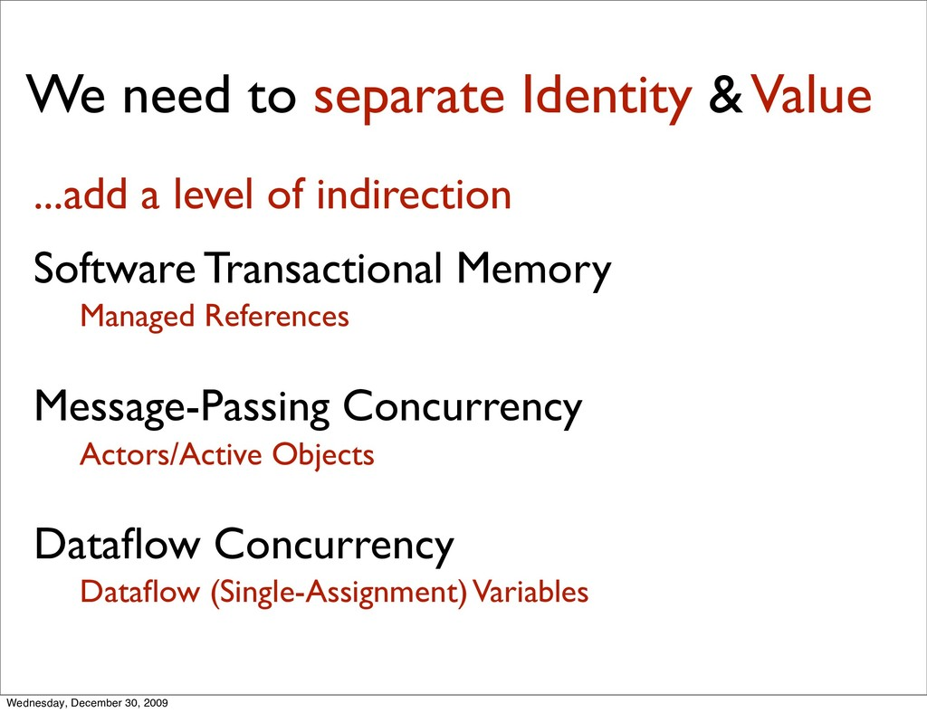 We need to separate Identity & Value ...add a l...