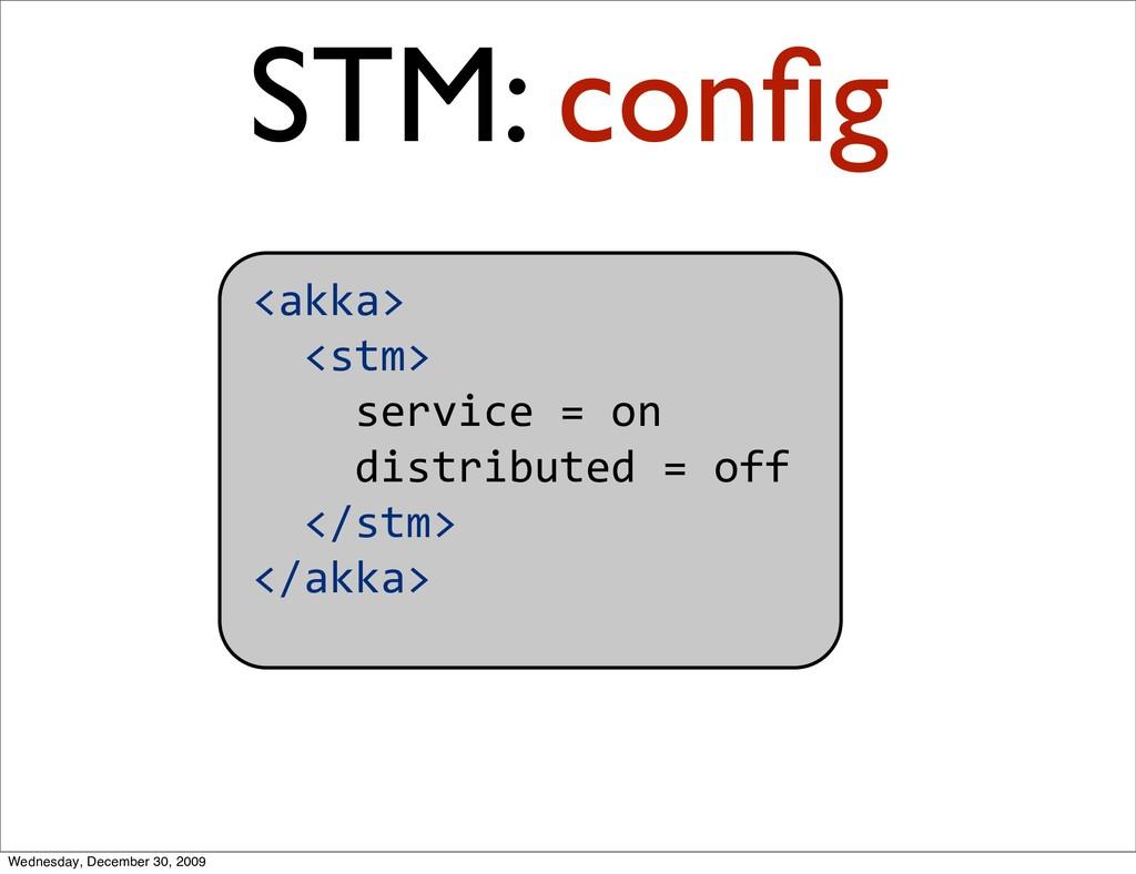 <akka> <stm> service=on distributed...