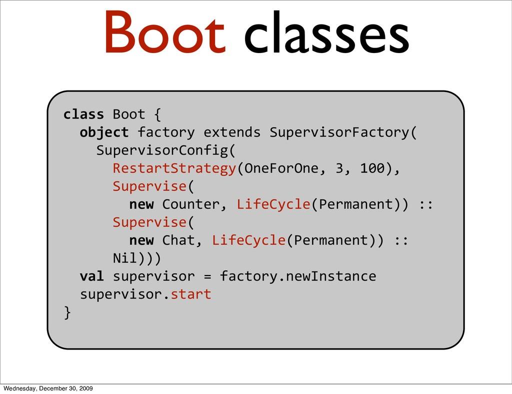 classBoot{ objectfactoryextendsSuperviso...