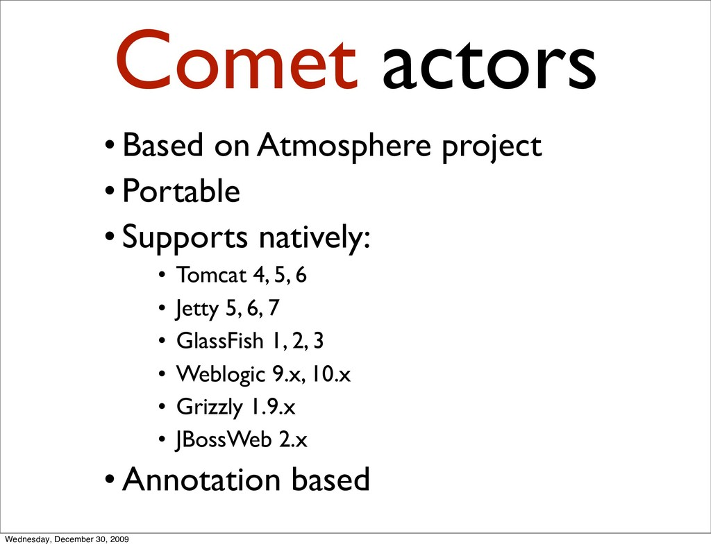 Comet actors • Based on Atmosphere project • Po...