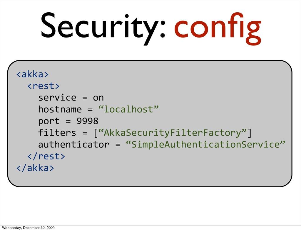 <akka> <rest> service=on hostname=...