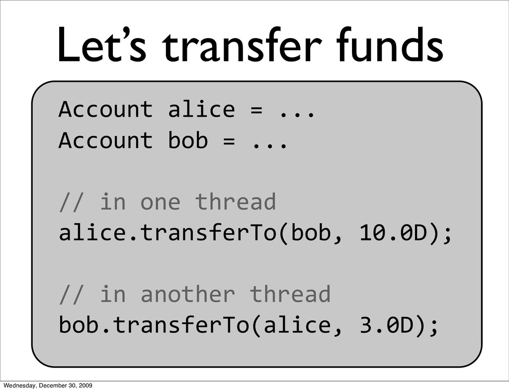 Let's transfer funds Accountalice=... Acco...