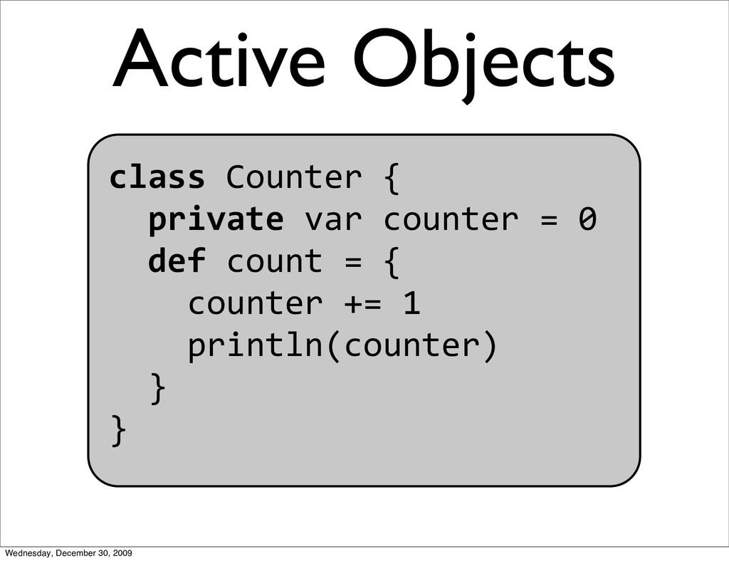 classCounter{ privatevarcounter=0 def...
