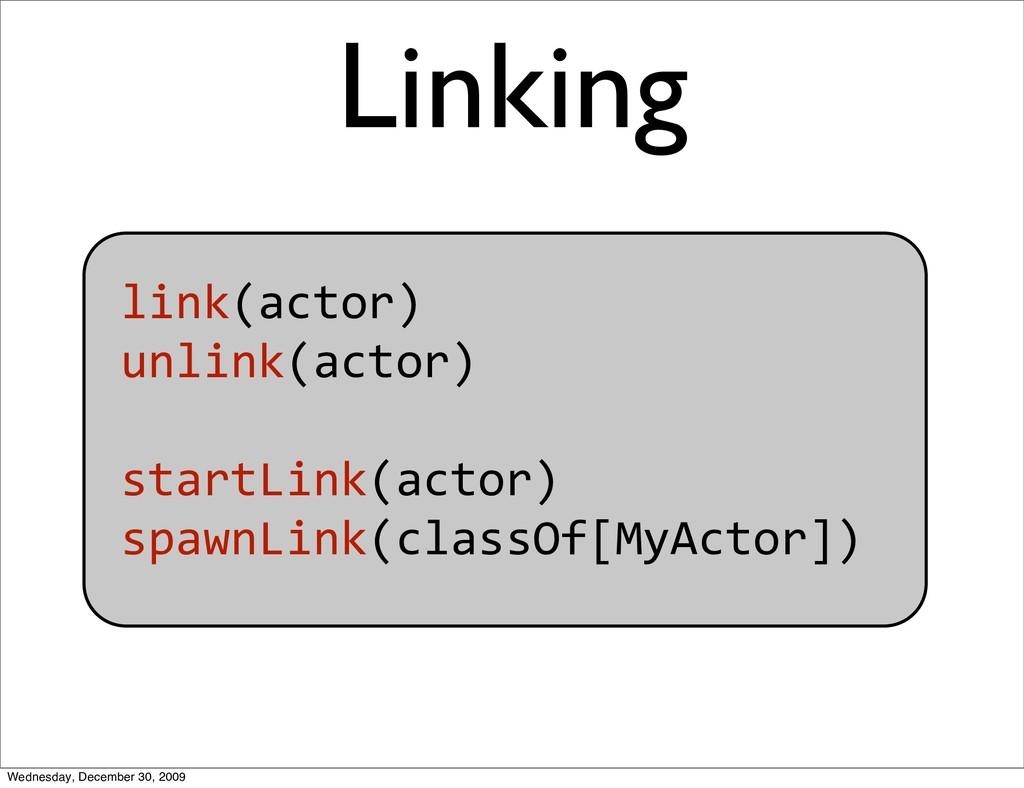 link(actor) unlink(actor) startLink(actor) sp...