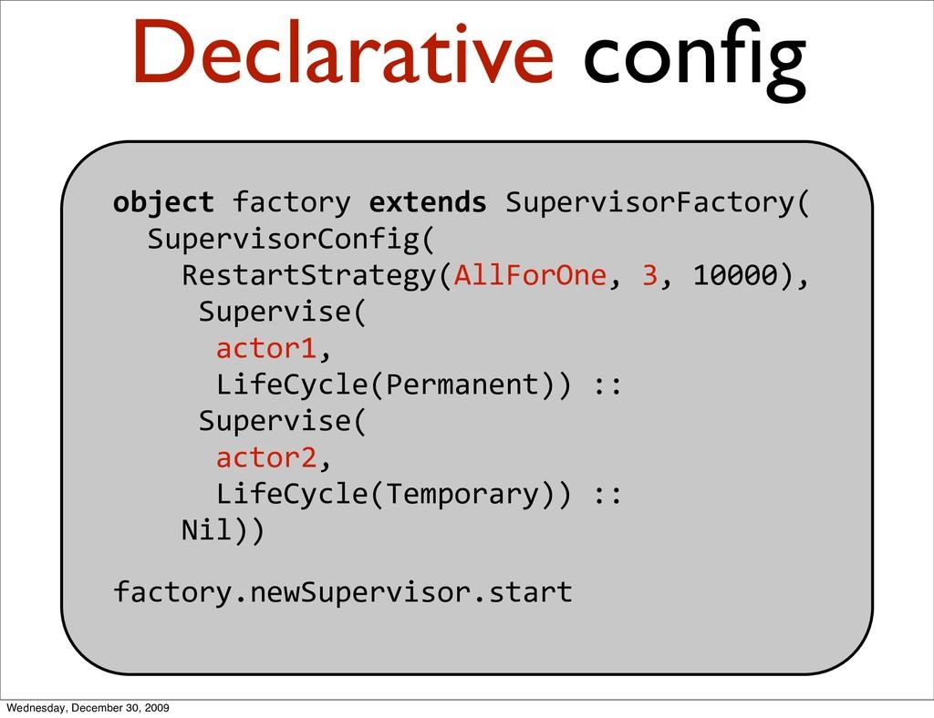 objectfactoryextendsSupervisorFactory( Sup...