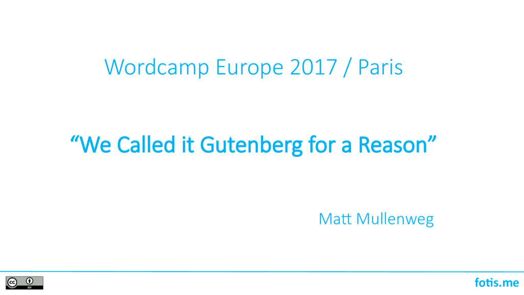 """foti.me Wordcamp Europe 2017 / Paris """"We Called..."""