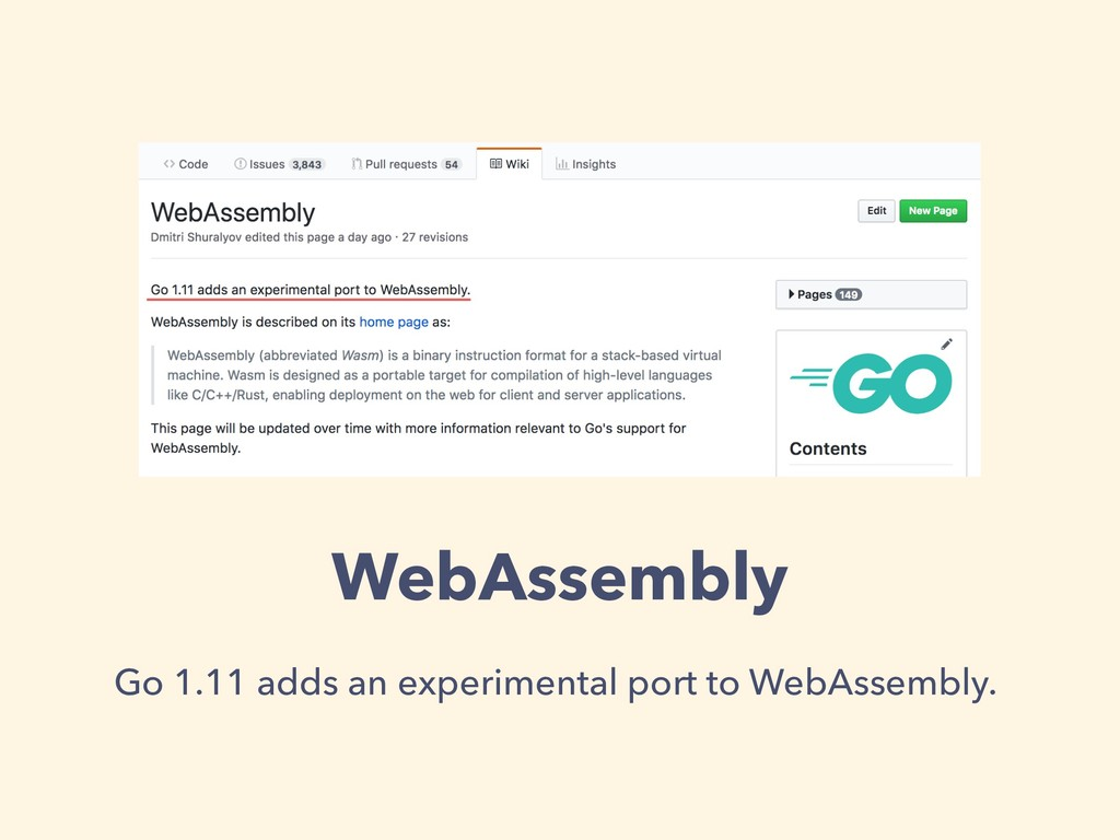WebAssembly Go 1.11 adds an experimental port t...