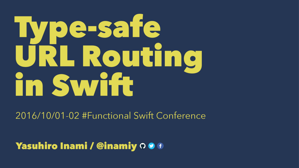Type-safe URL Routing in Swift 2016/10/01-02 #F...