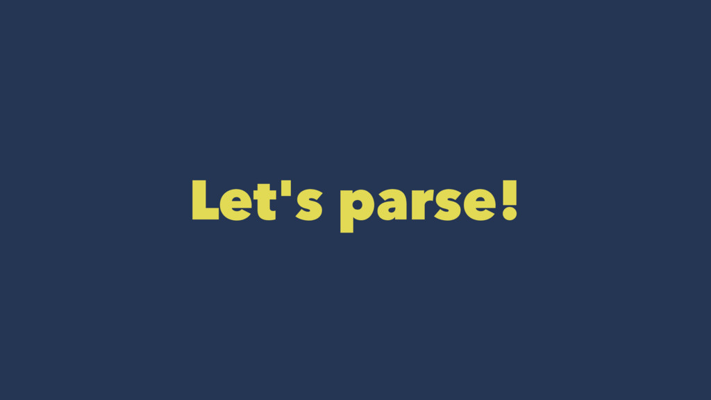Let's parse!