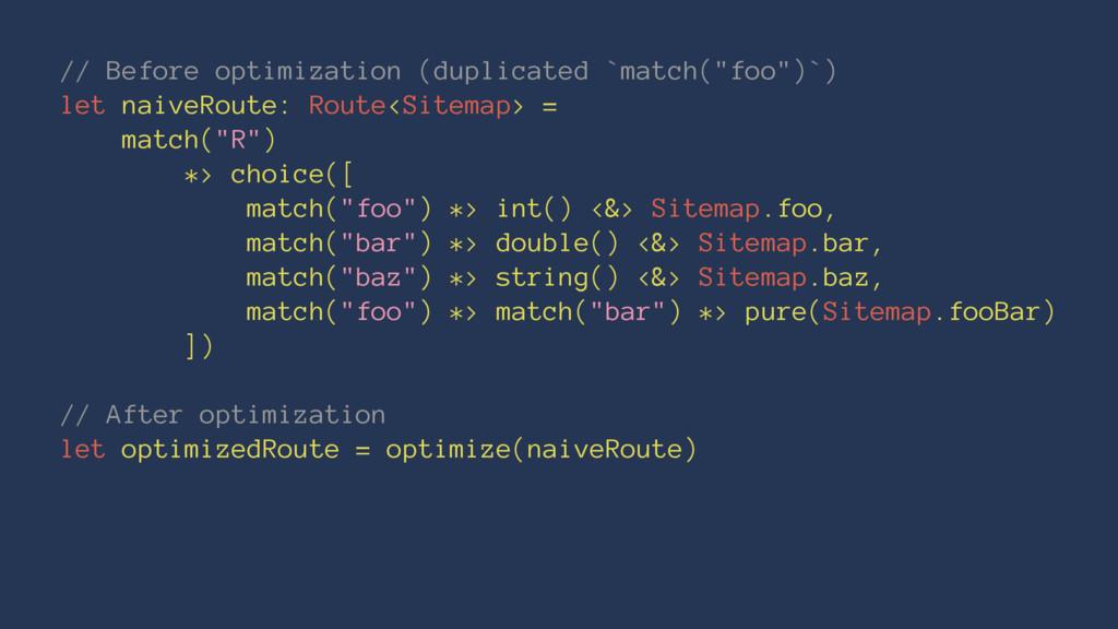 "// Before optimization (duplicated `match(""foo""..."