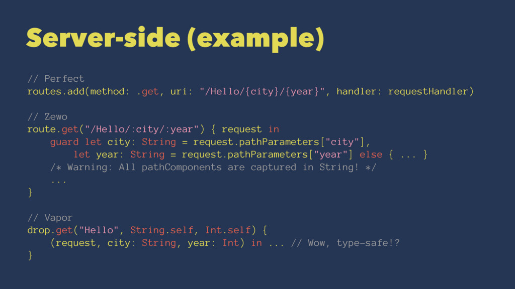Server-side (example) // Perfect routes.add(met...
