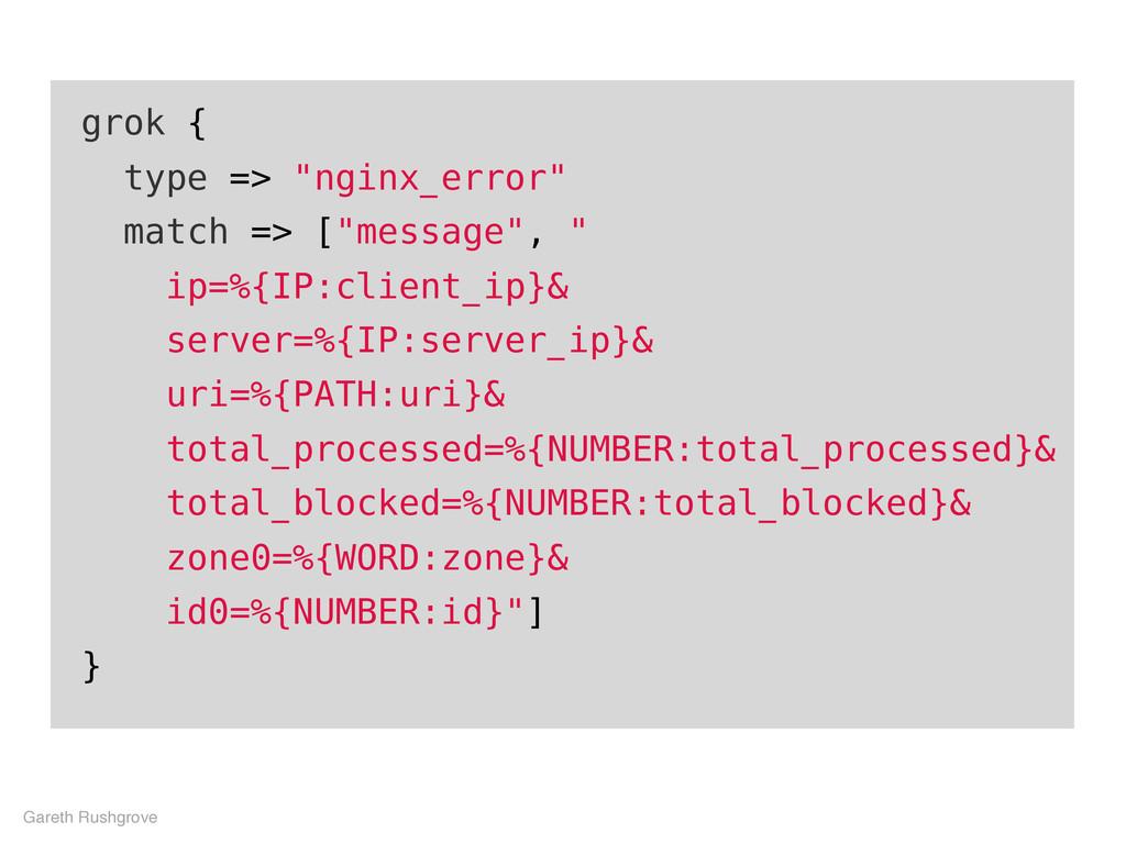 """grok { type => """"nginx_error"""" match => [""""message..."""