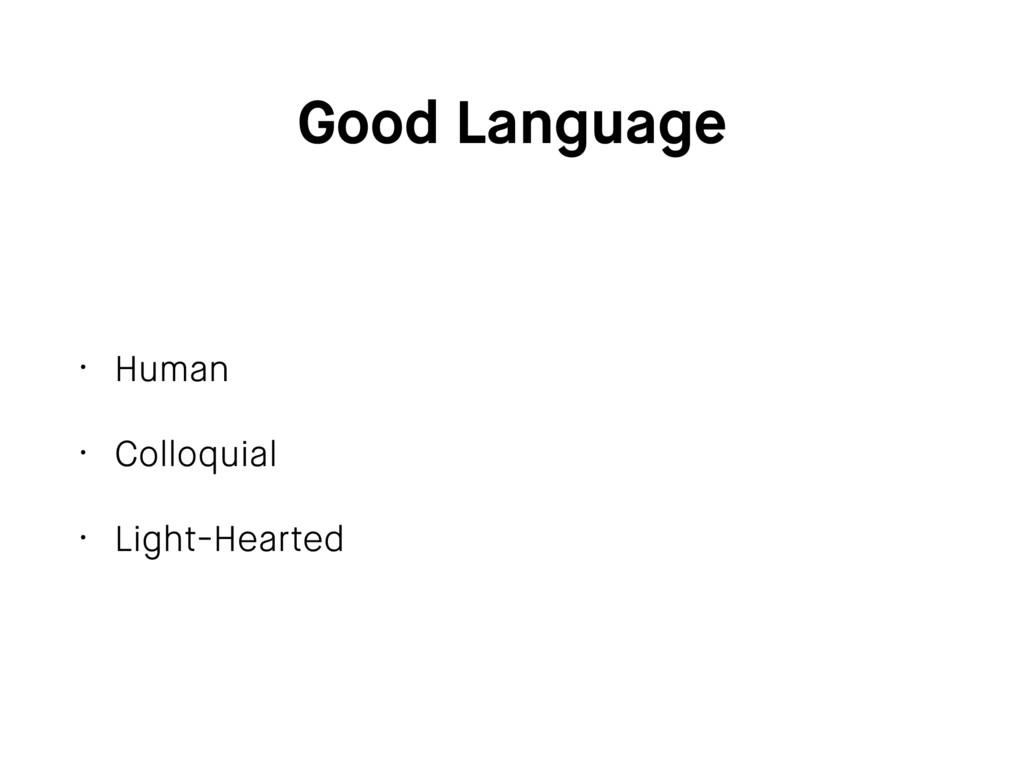 Good Language • Human • Colloquial • Light-Hear...