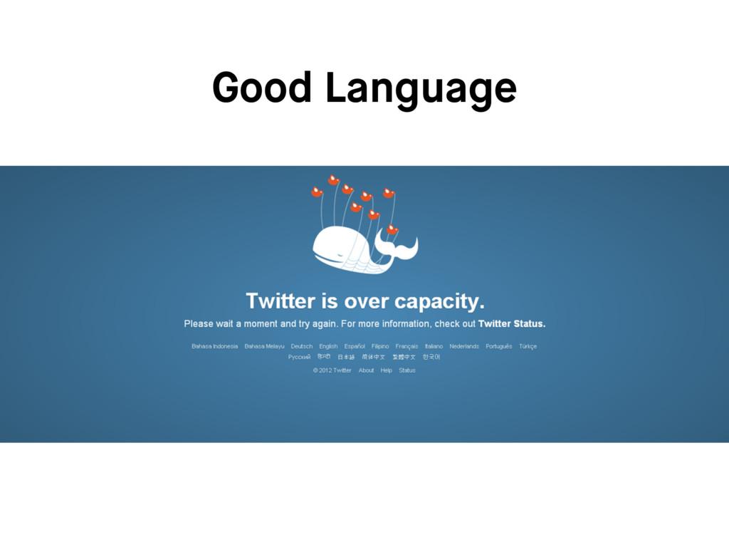 Good Language