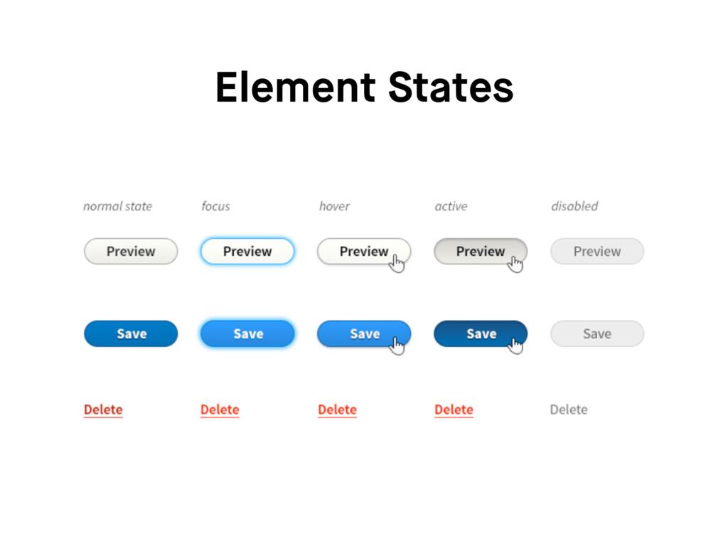 Element States