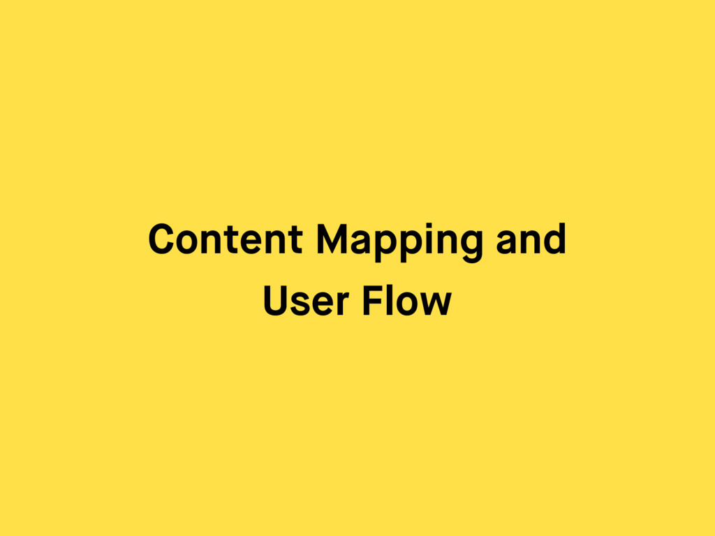 Content Mapping and User Flow
