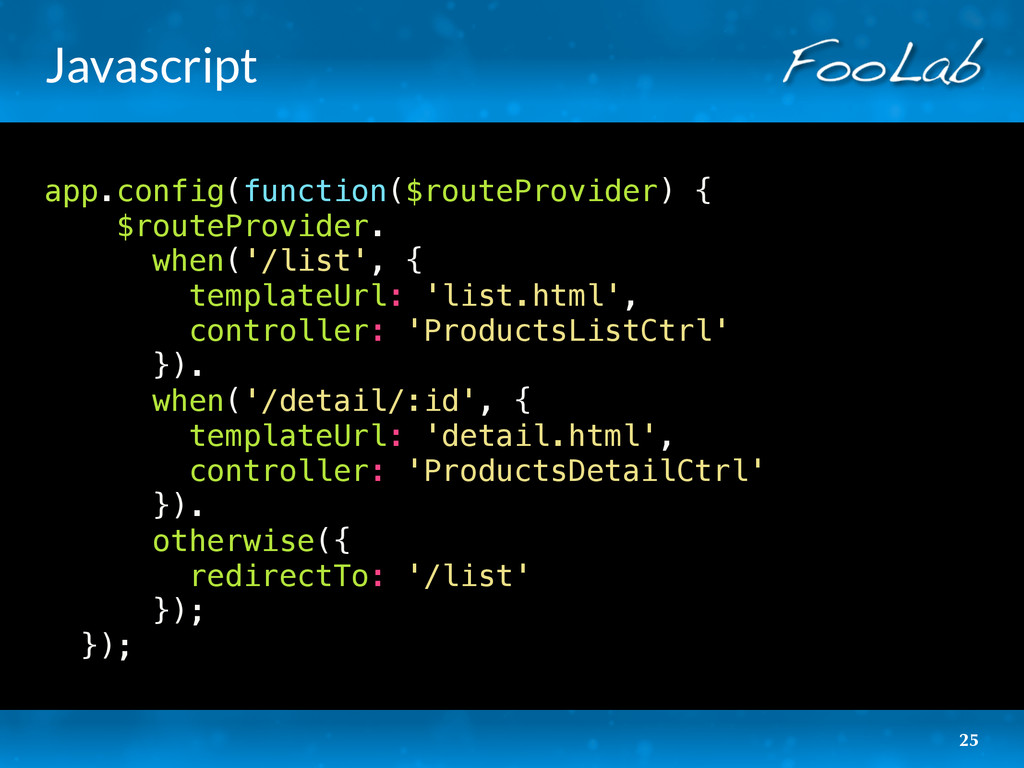 Javascript app.config(function($routeProvider) ...