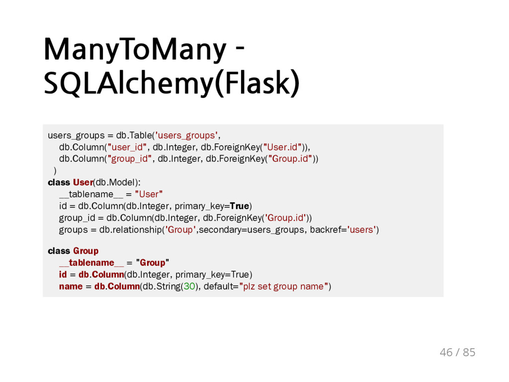 ManyToMany - SQLAlchemy(Flask) users_groups = d...