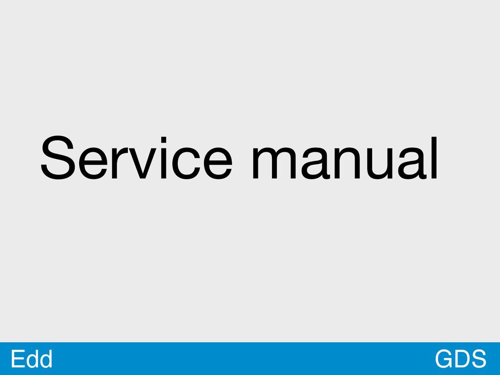GDS Edd Service manual