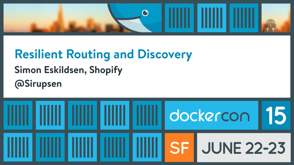 Resilient Routing and Discovery Simon Eskildsen...