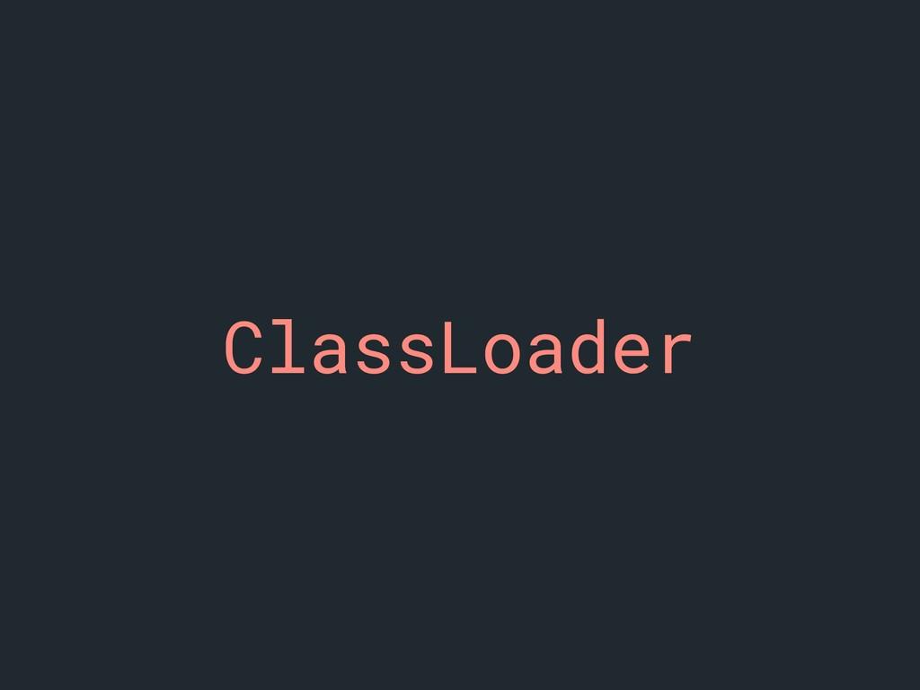 ClassLoader