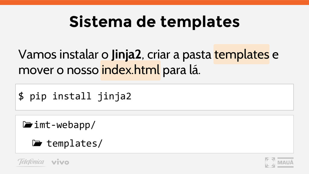 Sistema de templates Vamos instalar o Jinja2, c...