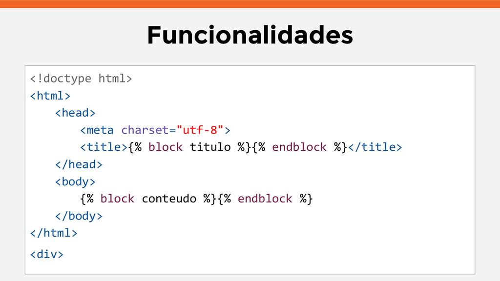 Funcionalidades <!doctype html> <html> <head> <...