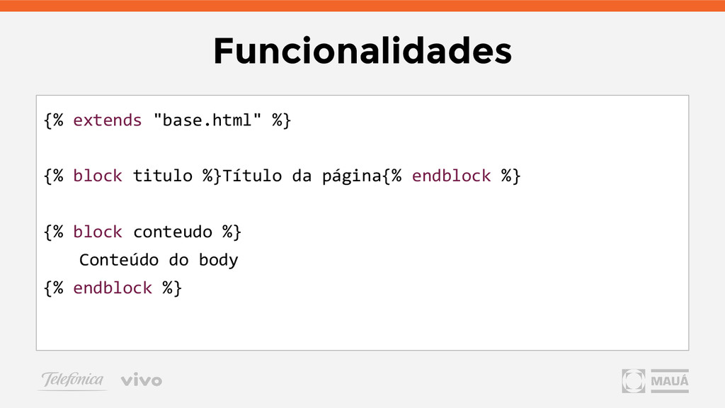 "Funcionalidades {% extends ""base.html"" %} {% bl..."