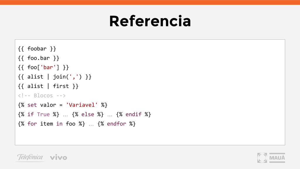 Referencia {{ foobar }} {{ foo.bar }} {{ foo['b...