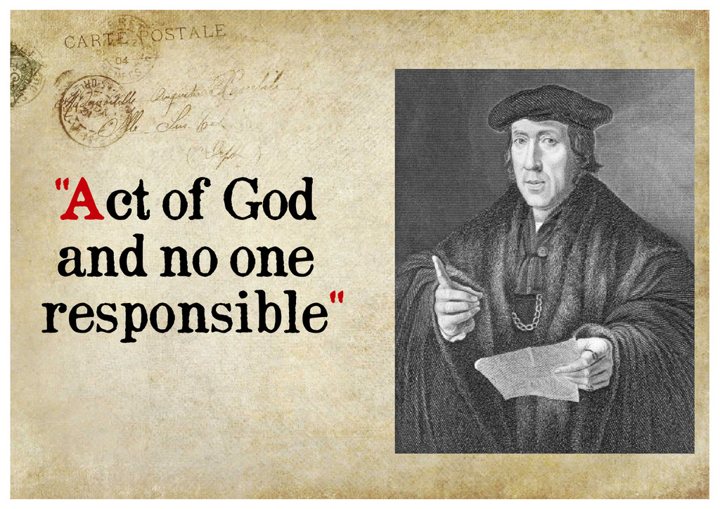 '' Act of God and no one responsible''