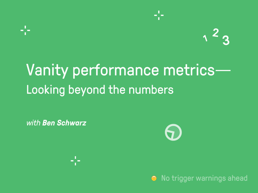Vanity performance metrics— 