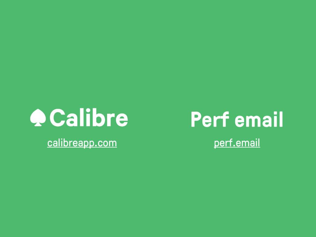calibreapp.com Perf email perf.email