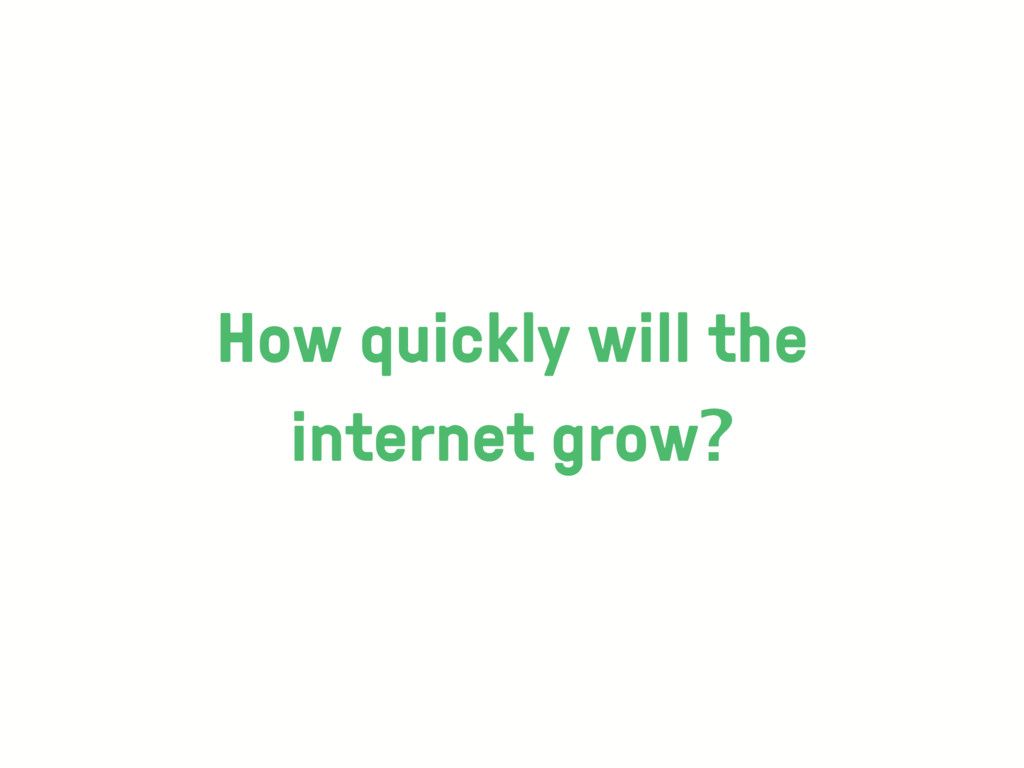 How quickly will the 