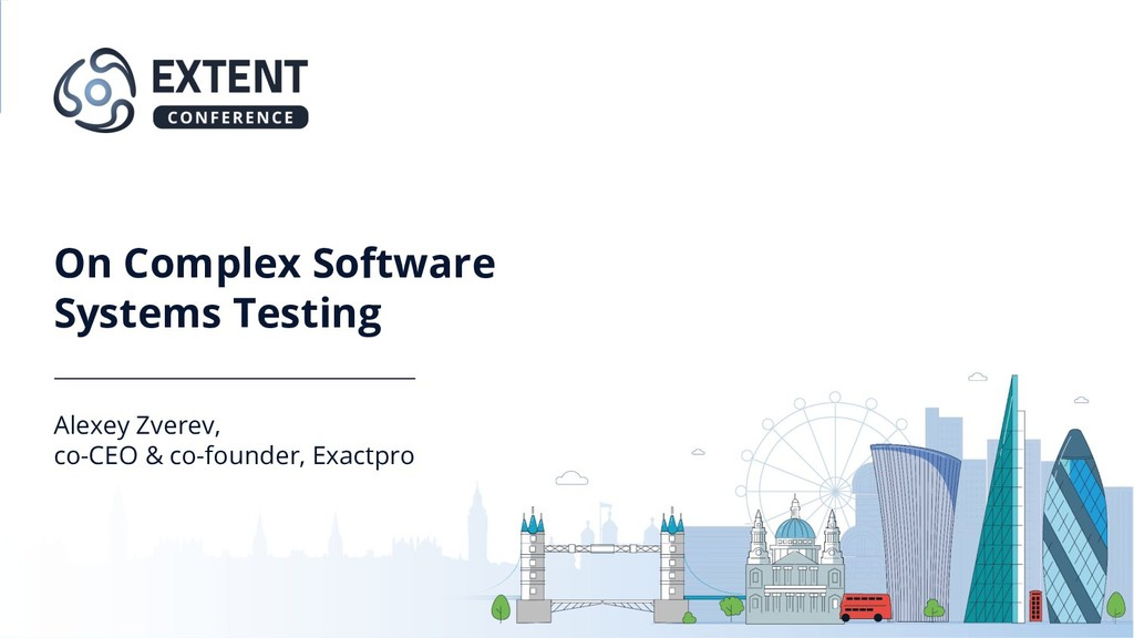 On Complex Software Systems Testing Alexey Zver...