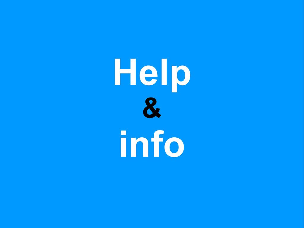 Help & info